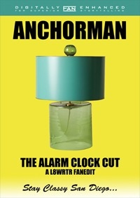 Anchorman: The Alarm Clock Cut