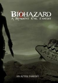 Biohazard: A Resident Evil Fanedit