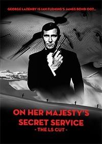On Her Majesty's Secret Service - The LS Cut