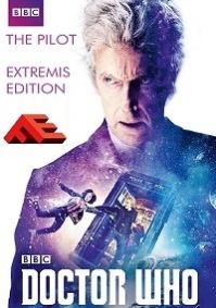 Doctor Who - The Pilot (Extremis Edition)