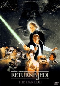 Star Wars - Episode VI: Return of the Jedi: Dan Edit
