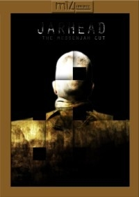Jarhead: The Messenjah Cut