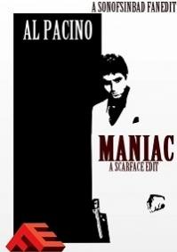 Maniac: A Scarface Edit