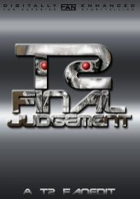 Final Judgement: A T2 Fanedit