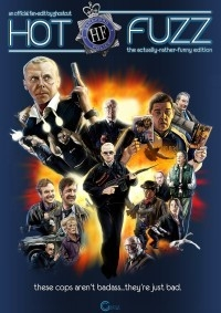 Hot Fuzz: The Actually Rather Funny Edition