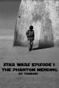 Star Wars - Episode I: The Phantom Mending