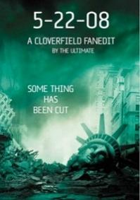 5-22-08: A Cloverfield FanEdit