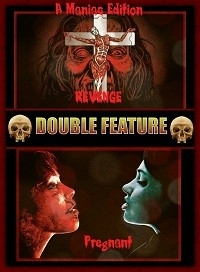Revenge & Pregnant (Double Feature)