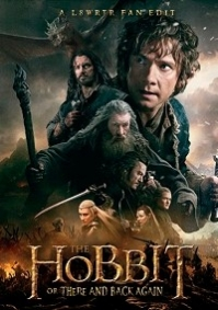 Hobbit, or There and Back Again, The
