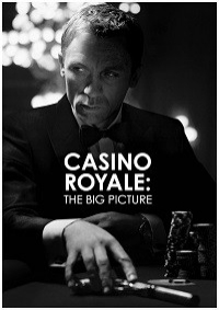 Casino Royale: The Big Picture