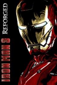 Iron Man 3: Reforged