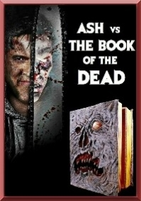 Ash vs The Book of the Dead