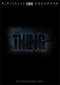 Thing, The: The Toon-Thing Edit