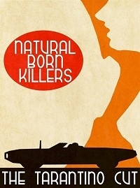 Natural Born Killers: The Tarantino Cut