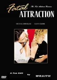 Fatal Attraction: Preview/Test Audience Version
