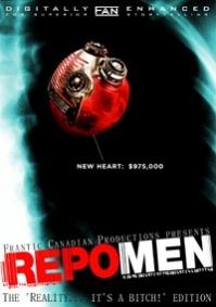 "Repo Men – The ""Reality…It's a Bitch!"" Edition"