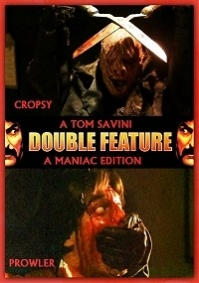 Cropsy & Prowler: A Tom Savini Double Feature