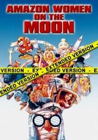 Amazon Women On The Moon: Extended Version