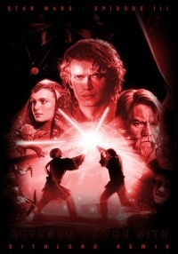 Star Wars - Episode III:  Revenge of the Sith [Sithlord Remix]