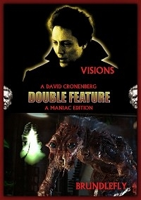 Visions & Brundlefly: A David Cronenberg Double Feature