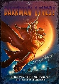Darkman Lives!