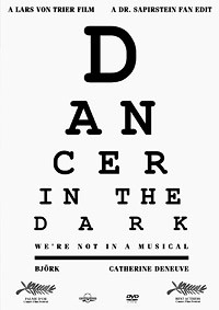 Dancer in the Dark: We're Not in a Musical (2000/2011)