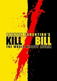 Kill Bill: The Whole Bloody Affair (TheMilkmanConspiracy Version)