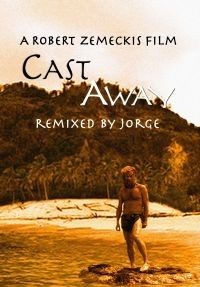 Cast Away Remixed by Jorge