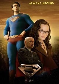 Superman Returns: Always Around