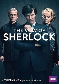 Vow of Sherlock, The