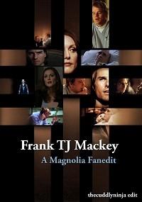 Frank TJ Mackey