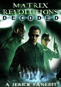 Matrix Revolutions Decoded, The