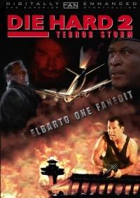 Die Hard 2: Terror Storm
