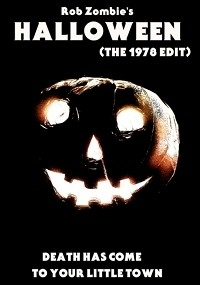 Rob Zombie's Halloween (The 1978 Edit)