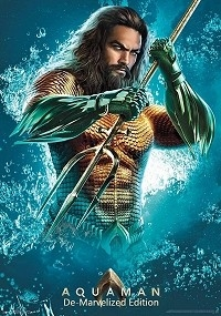 Aquaman: De-Marvelized Edition