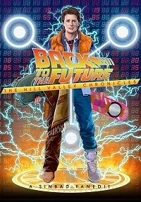 Back To The Future: The Hill Valley Chronicles