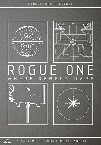Star Wars - Rogue One: Where Rebels Dare