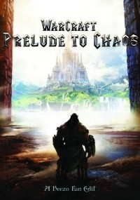 Warcraft: Prelude to Chaos