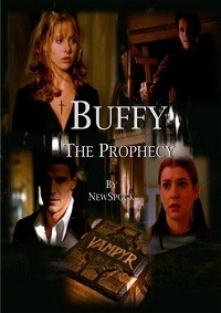 Buffy The Prophecy