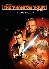 Star Wars - Episode I: The Phantom Hour