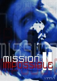 Mission Impossible 2: Disavowed