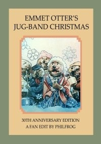 Emmet Otter's Jugband Christmas – 30th Anniversary Edition