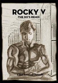 Rocky V - The 80's Remix
