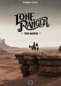Lone Ranger - The Movie