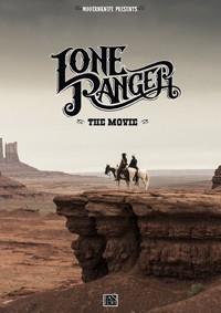 Lone Ranger - The Movie