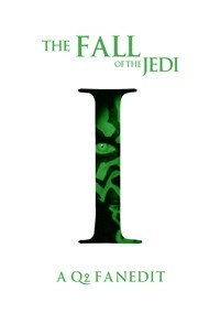Fall of the Jedi: Episode I - The Phantom Menace