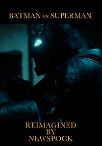 Batman vs Superman Reimagined