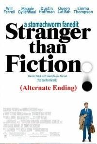 Stranger Than Fiction (Alternate Ending)