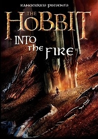 Hobbit: Into the Fire, The
