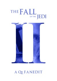 Fall of the Jedi: Episode II – Attack of the Clones